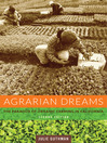 Agrarian Dreams (eBook): The Paradox of Organic Farming in California