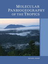 Molecular Panbiogeography of the Tropics (eBook)