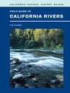 Field Guide to California Rivers (eBook)