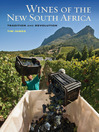 Wines of the New South Africa (eBook): Tradition and Revolution