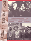 Bringing the War Home (eBook): The Weather Underground, the Red Army Faction, and Revolutionary Violence in the Sixties and Seventies