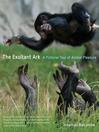 The Exultant Ark (eBook): A Pictorial Tour of Animal Pleasure
