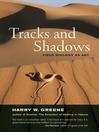Tracks and Shadows (eBook): Field Biology as Art