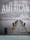The Insecure American (eBook): How We Got Here and What We Should Do About It