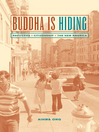 Buddha is Hiding (eBook): Refugees, Citizenship, the New America