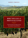 Brunello di Montalcino (eBook): Understanding and Appreciating One of Italy's Greatest Wines