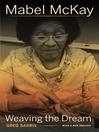 Mabel McKay (eBook): Weaving the Dream