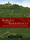 Barolo and Barbaresco (eBook): The King and Queen of Italian Wine