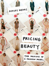 Pricing Beauty (eBook): The Making of a Fashion Model