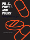 Pills, Power, and Policy (eBook): The Struggle for Drug Reform in Cold War America and Its Consequences