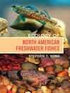 Ecology of North American Freshwater Fishes (eBook)