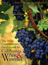 The New Connoisseurs' Guidebook to California Wine and Wineries (eBook)