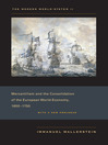 The Modern World-System, Volume II (eBook): Mercantilism and the Consolidation of the European World-Economy, 1600–1750, with a New Prologue