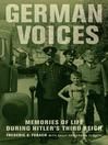 German Voices (eBook): Memories of Life during Hitler's Third Reich