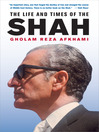The Life and Times of the Shah (eBook)