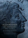 Alexander of Macedon, 356-323 B.C. (eBook): A Historical Biography