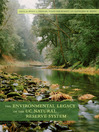 The Environmental Legacy of the UC Natural Reserve System (eBook)
