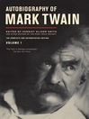 Autobiography of Mark Twain (eBook): The Complete and Authoritative Edition, Volume 1