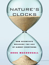 Nature's Clocks (eBook): How Scientists Measure the Age of Almost Everything
