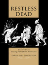Restless Dead (eBook): Encounters between the Living and the Dead in Ancient Greece