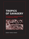 Tropics of Savagery (eBook): The Culture of Japanese Empire in Comparative Frame