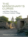 The Missionary's Curse and Other Tales from a Chinese Catholic Village (eBook)