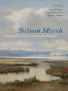 Suisun Marsh (eBook): Ecological History and Possible Futures