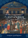 Crime and Punishment in Istanbul (eBook): 1700-1800
