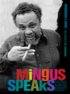 Mingus Speaks (eBook)