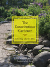 The Conscientious Gardener (eBook): Cultivating a Garden Ethic