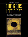 The Gods Left First (eBook): The Captivity and Repatriation of Japanese POWs in Northeast Asia, 1945–1956
