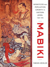 Mabiki (eBook): Infanticide and Population Growth in Eastern Japan, 1660-1950