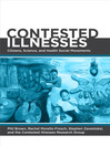 Contested Illnesses (eBook): Citizens, Science, and Health Social Movements
