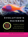 Evolution's Rainbow (eBook): Diversity, Gender, and Sexuality in Nature and People