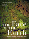 The Face of the Earth (eBook): Natural Landscapes, Science, and Culture
