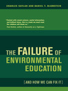 The Failure of Environmental Education (and How We Can Fix It) (eBook)