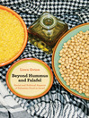 Beyond Hummus and Falafel (eBook): Social and Political Aspects of Palestinian Food in Israel