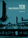 Hollywood 1938 (eBook): Motion Pictures' Greatest Year