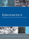 Epigenetics (eBook): Linking Genotype and Phenotype in Development and Evolution