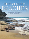 The World's Beaches (eBook): A Global Guide to the Science of the Shoreline