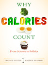 Why Calories Count (eBook): From Science to Politics