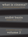 What Is Cinema? (eBook): Volume II