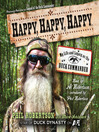 Happy, Happy, Happy (MP3): My Life and Legacy as the Duck Commander
