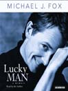 Lucky Man (MP3): A Memoir