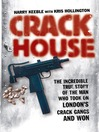 Crack House (eBook)