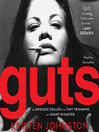 Guts (MP3): The Endless Follies and Tiny Triumphs of a Giant Disaster