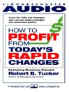 How to Profit from Today's Rapid Changes (MP3)