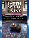 Earth Spirit Living (eBook): Bringing Heaven and Nature into Your Home