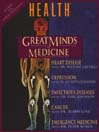 Great Minds of Medicine (MP3): with Health Magazine