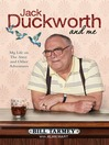 Jack Duckworth and Me (eBook): My Life on the Street and Other Adventures
